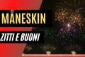 Måneskin - ZITTI E BUONI (Virtual Fireworks Show)